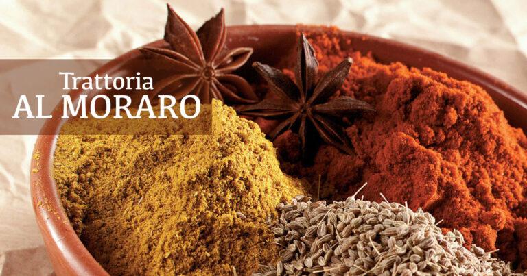 Le spezie della Trattoria Al Moraro: la tradizione incontra i sapori di terre lontane